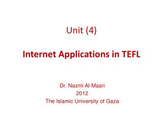 Unit (4) Internet Applications in TEFL