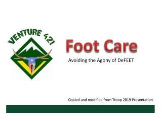 Avoiding  the Agony of  DeFEET Copied and modified from Troop 2819 Presentation