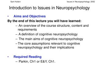 Introduction to Issues in Neuropsychology