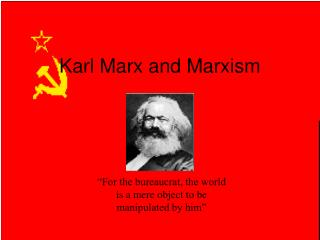 Karl Marx and Marxism