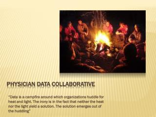 PHYSICIAN DATA COLLABORATIVE