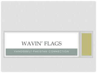 Wavin ' Flags
