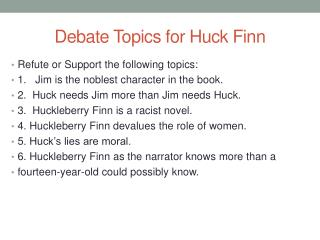 Debate Topics for Huck Finn