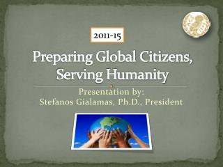 Preparing Global Citizens, Serving Humanity