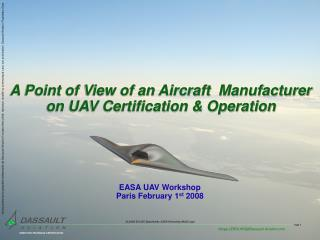A Point of View of an Aircraft  Manufacturer  on UAV Certification & Operation