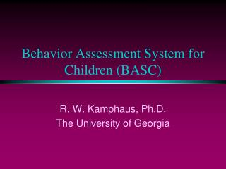 Behavior Assessment System for Children (BASC)