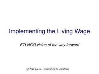 Implementing the Living Wage