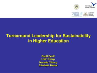 Turnaround Leadership for Sustainability in Higher Education