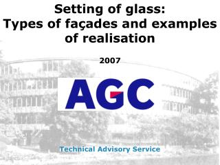 Setting of glass:  T ypes of façades and examples of realisation 2007