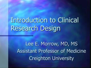 Introduction to Clinical Research Design