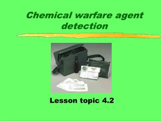 Chemical warfare agent detection
