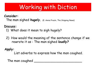 Working with Diction