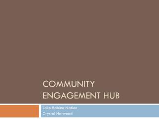 Community Engagement HUB