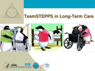 TeamSTEPPS in Long-Term Care