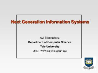 Next Generation Information Systems