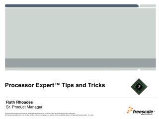 Processor Expert™ Tips and Tricks