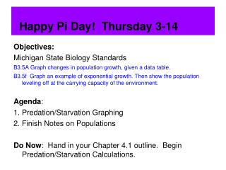 Happy Pi Day!  Thursday 3-14