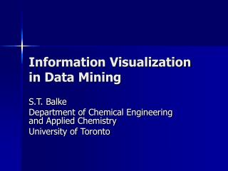 Information Visualization in Data Mining