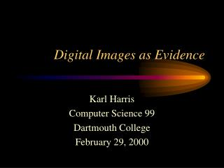 Digital Images as Evidence