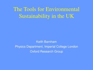 The Tools for Environmental Sustainability in the UK
