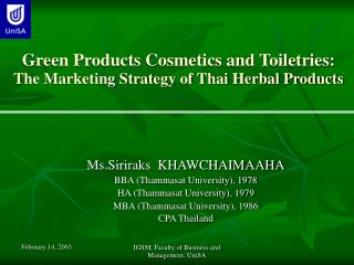 Green Products Cosmetics and Toiletries:  The Marketing Strategy of Thai Herbal Products