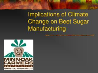 Implications of Climate Change on Beet Sugar Manufacturing