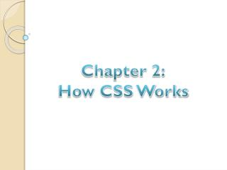 Chapter 2: How CSS Works
