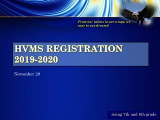 HVMS Registration 2019-2020