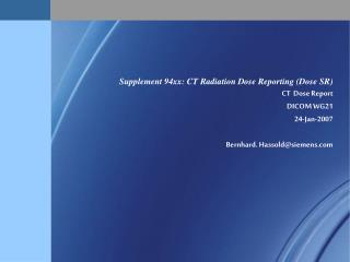 CT Dose Reporting with DICOM Structured Report (SR)