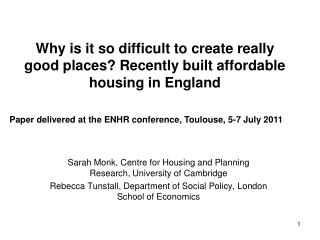 Why is it so difficult to create really good places? Recently built affordable housing in England