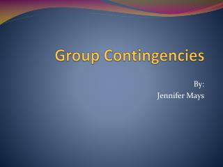 Group Contingencies