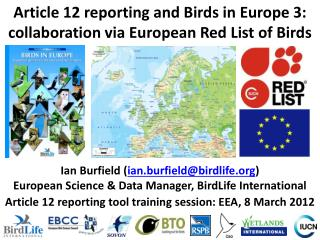 Article 12 reporting and Birds in Europe 3: collaboration via European Red List of Birds