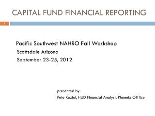 CAPITAL FUND FINANCIAL REPORTING