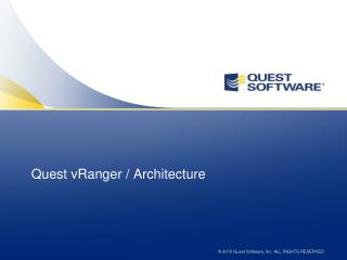 Quest vRanger / Architecture