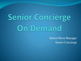 Senior Concierge On Demand