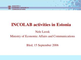 INCOLAB activities in Estonia