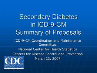 Secondary Diabetes  in ICD-9-CM  Summary of Proposals