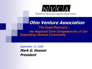 Ohio Venture Association 		The Quiet Recovery –