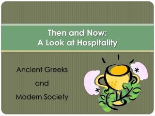Then and Now: A Look at Hospitality