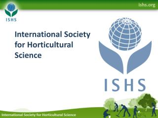 International Society for Horticultural Science