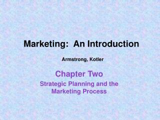 Marketing:  An Introduction  Armstrong, Kotler