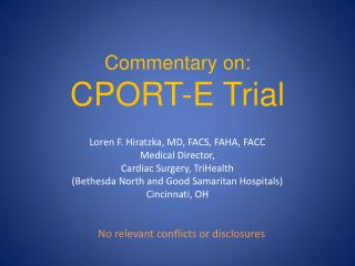 Commentary on: CPORT-E Trial