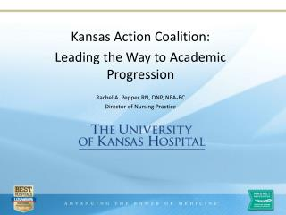 Kansas Action Coalition:   Leading the Way to Academic Progression