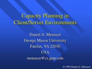 Capacity Planning in Client/Server Environments