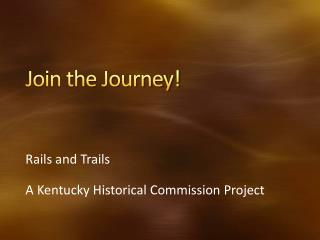 Join the Journey!
