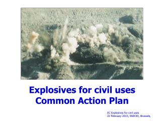 Explosives for civil uses Common Action Plan
