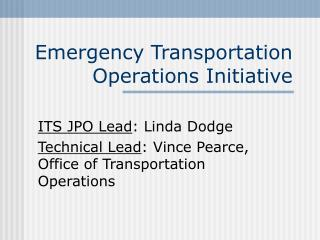 Emergency Transportation Operations Initiative