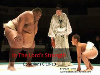In The Lord's Strength