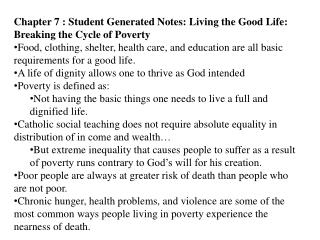 Chapter 7 : Student Generated Notes: Living the Good Life: Breaking the Cycle of Poverty