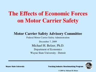 Motor Carrier Safety Advisory Committee Federal Motor Carrier Safety Administration December 7, 2009 Michael H. Belzer,